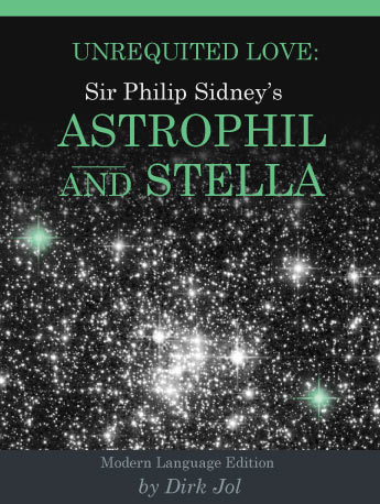 Unrequited Love: Sir Philip Sidney's Astrophil and Stella
