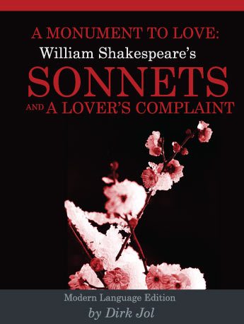 A Monument to Love: William Shakespeare, Sonnets and A Lover's Complaint
