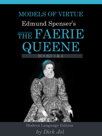 Models of Virtue: Edmund Spenser's The Faerie Queen, Volume Two