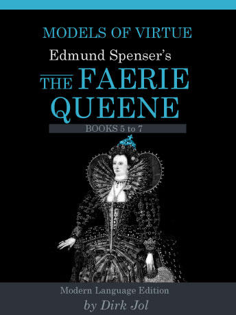 Models of Virtue: Edmund Spenser's The Faerie Queen Volume 3